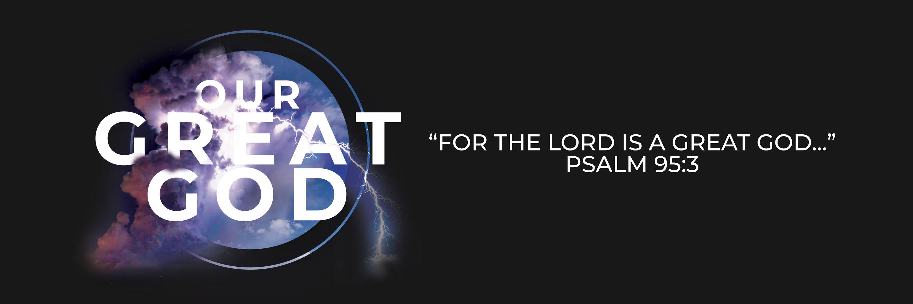 2019 CBC Theme Banner: OUR GREAT GOD