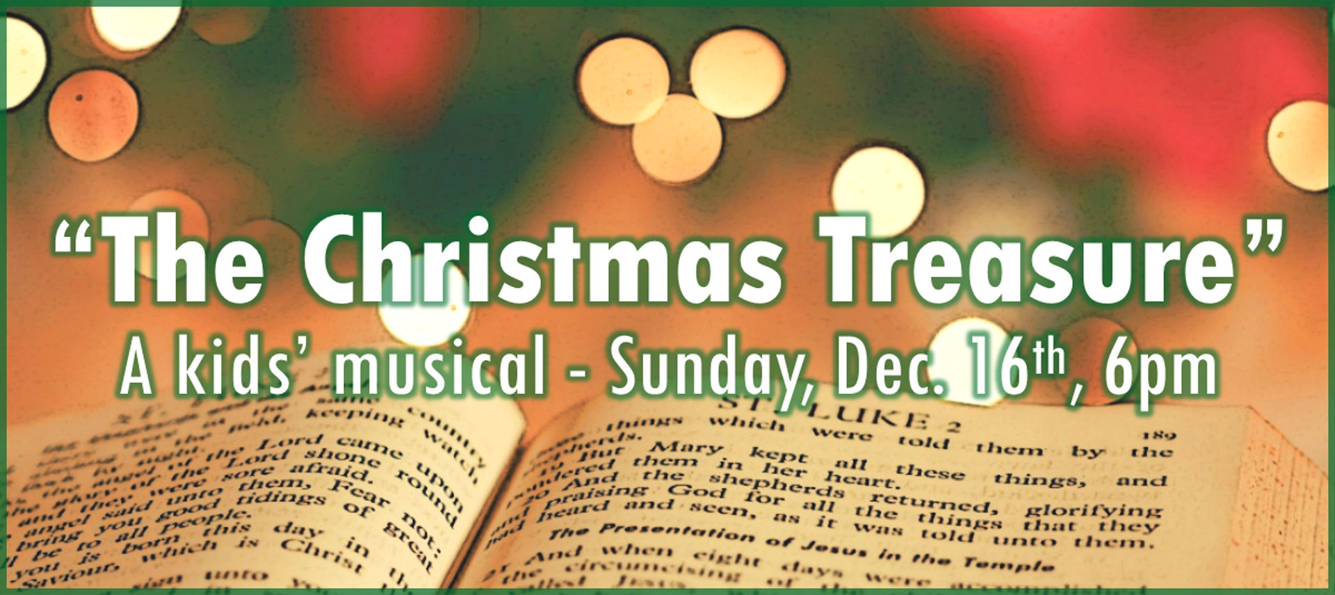 """The Christmas Treasure"" Children's Program"